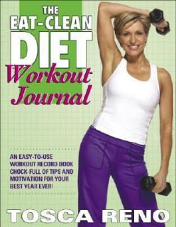 The Eat Clean Diet Workout Journal by Tosca Reno 2007, Paperback