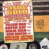 24 Karat Gold A 24 Track Mega Mix of Classic Dancehall Hits CD, Mar
