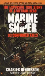 Marine Sniper 93 Confirmed Kills by Charles Henderson 1988, Paperback