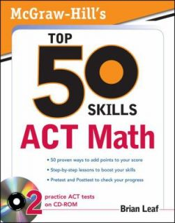 Top 50 Skills for a Top Score ACT Math by Brian Leaf 2009, Other