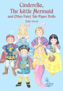 Cinderella, the Little Mermaid and Other Fairy Tale Paper Dolls by