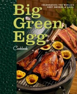 Worlds Best Smoker and Grill by Big Green Egg 2010, Hardcover