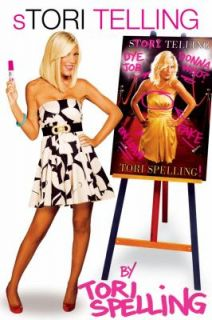 Stori Telling by Tori Spelling 2008, Hardcover