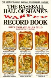 The Baseball Hall of Shames Warped Record Book by Bob Smith, Bruce M