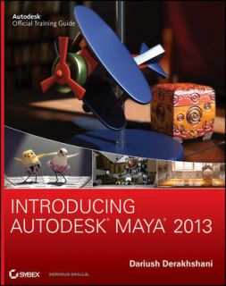 Introducing Autodesk Maya 2013 by Dariush Derakhshani (Paperback, 2012
