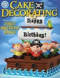 WIlton Cake Decorating Yearbook 2010 First Birthday Bash