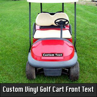 Custom Fit Text Vinyl Sticker Decal Golf Cart Car 6 yrs ez go club car