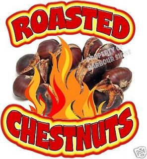 Chestnuts Roasted Decal 24 Concession Cart Stand Trailer Food Truck