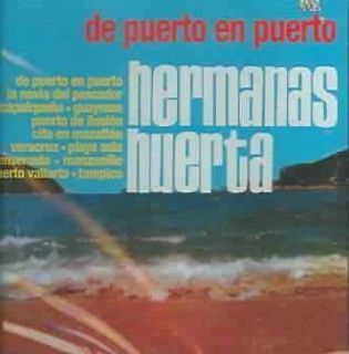 HERMANAS HUERTA   DE PUERTO EN PUERTO   NEW CD
