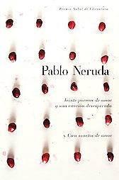 VEINTE POEMAS DE AMOR Y UNA CANCION DE DESESPERAD   PABLO NERUDA