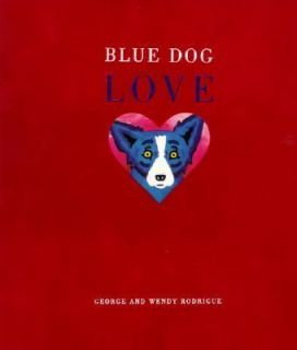 Blue Dog Love Rodrigue New BOOK HC Sealed Illustration Photography Art