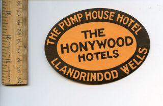 Luggage Label he Pump House Honywood Hoels Llandrindod Wells Vinage