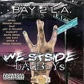 Bay 2 L.A. Westside Badboys CD 2Pac Snoop Dog Kurupt Gangsta Rap 2000