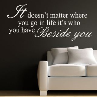 WHO YOU HAVE BESIDE YOU  LIFE WALL STICKER DECAL ART MURAL