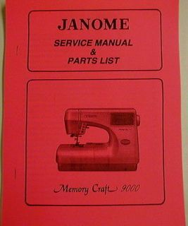 Janome Memory Craft 9000 Sewing Machine Service Manual & Parts List