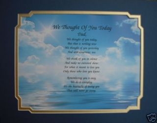 WE THOUGHT OF YOU TODAY PERSONALIZED MEMORIAL POEM FOR LOSS OF LOVED