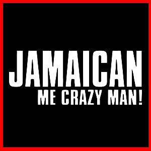 JAMAICAN ME CRAZY MAN (Rasta Reggae Jamaica Rastafari Music Cannabis