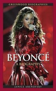 NEW Beyonce Knowles: A Biography by Janice Arenofsky Hardcover Book