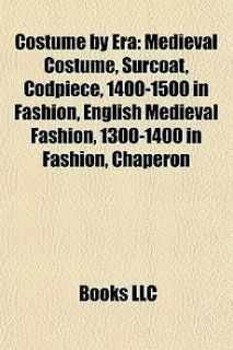 Costume by Era: Medieval Costume, Surcoat, Codpiece, 1400 1500 in