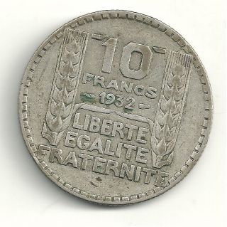 NICELY DETAILED 1932 FRANCE SILVER 10 FRANCS COIN 80 YEAR OLD COIN