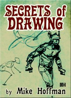 Mike Hoffman Instructional DVD ~SECRETS OF DRAWING~
