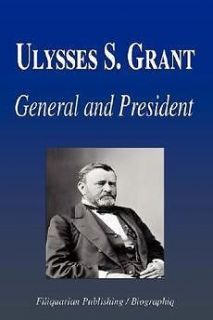 Ulysses S. Grant   General and President (Biography) NEW