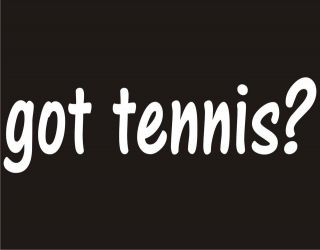 GOT TENNIS? Sport Game Racket Serve Ball Table Player Funny Hoodie