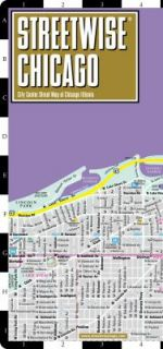 Streetwise Chicago Map   Laminated City Center Street Map of Chicago