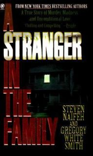 Stranger in the Family A True Story of Murder, Madness and