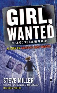 Girl, Wanted The Chase for Sarah Pender by Steve Miller 2011