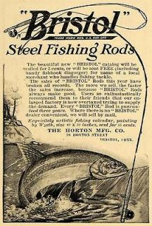 1910 Ad Horton Manufacturing Bristol Steel Fishing Rods   ORIGINAL