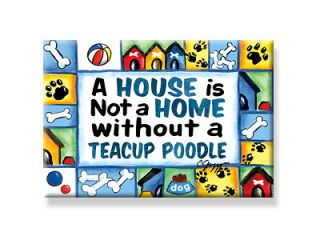 Teacup Poodle Magnet Tea Cup DOG ALL BREEDS & Mixes