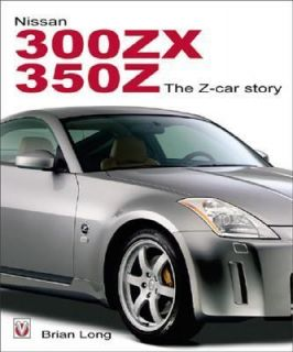 Nissan 380ZX and 350Z The Z Car Story by Brian Long 2004, Hardcover