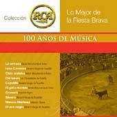 Los Mejor de la Fiesta Brava Coleccion RCA 100 Anos de Musica CD, Apr