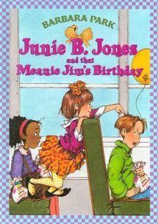 Meanie Jims Birthday No. 6 by Barbara Park 1996, Hardcover