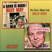 Band Is Born Big Band Bash by Billy May CD, Aug 2000, Collectors
