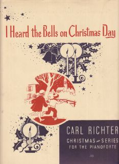 HEARD THE BELLS ON CHRISTMAS DAY Sheet Music PIANO SOLO Carl Richter