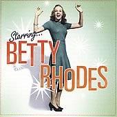 Starring Betty Rhodes by Betty Rhodes (C
