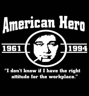 Bill Hicks Tribute T Shirt Funny Work Quote T Shirt