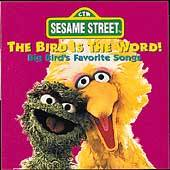 Bird Is The Word Big Birds Favorite Songs by Sesame Street CD, Sep