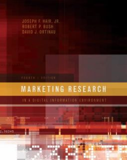 Marketing Research by Robert P. Bush, Joseph F., Jr. Hair and David J
