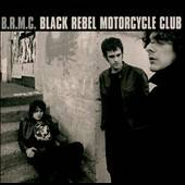 by Black Rebel Motorcycle Club CD, Apr 2001, Virgin