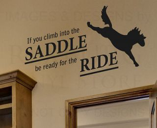 Wall Sticker Decal Quote Vinyl Art If You Climb Into the Saddle Horse
