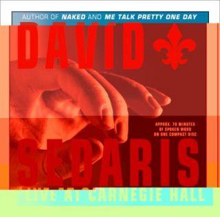 Live at Carnegie Hall by David Sedaris 2003, CD, Abridged, Unabridged