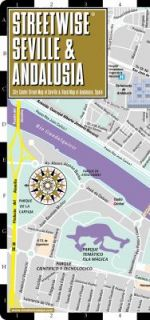 Streetwise Seville Map   Laminated City Center Street Map of Seville