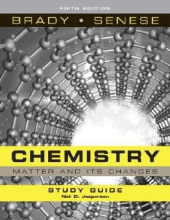 Chemistry The Study of Matter and Its Changes by Fred Senese, Neil D