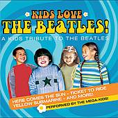 Kids Love the Beatles by Mega Kids The CD, Apr 2007, St. Clair