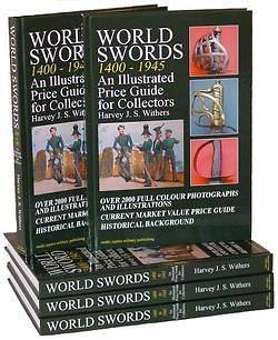 WORLD SWORDS 1400 1945   PRICE GUIDE FOR ANTIQUE SWORD COLLECTORS