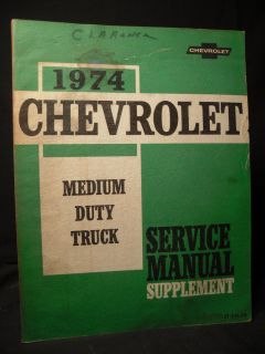 Chevrolet Medium Duty Trucks Service Manual 1974 Home Mechanic L@@K