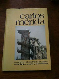 Carlos Merida: Su Obra En El Multifamiliar Juarez : Nacimiento, Muerte